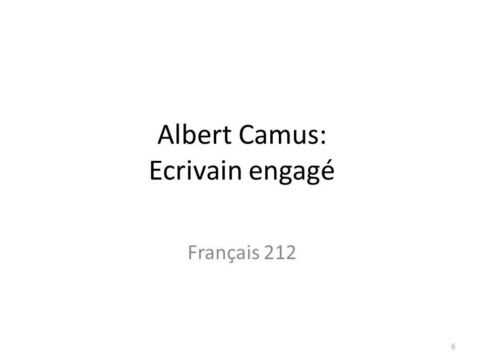 Albert Camus: Ecrivain engagé
