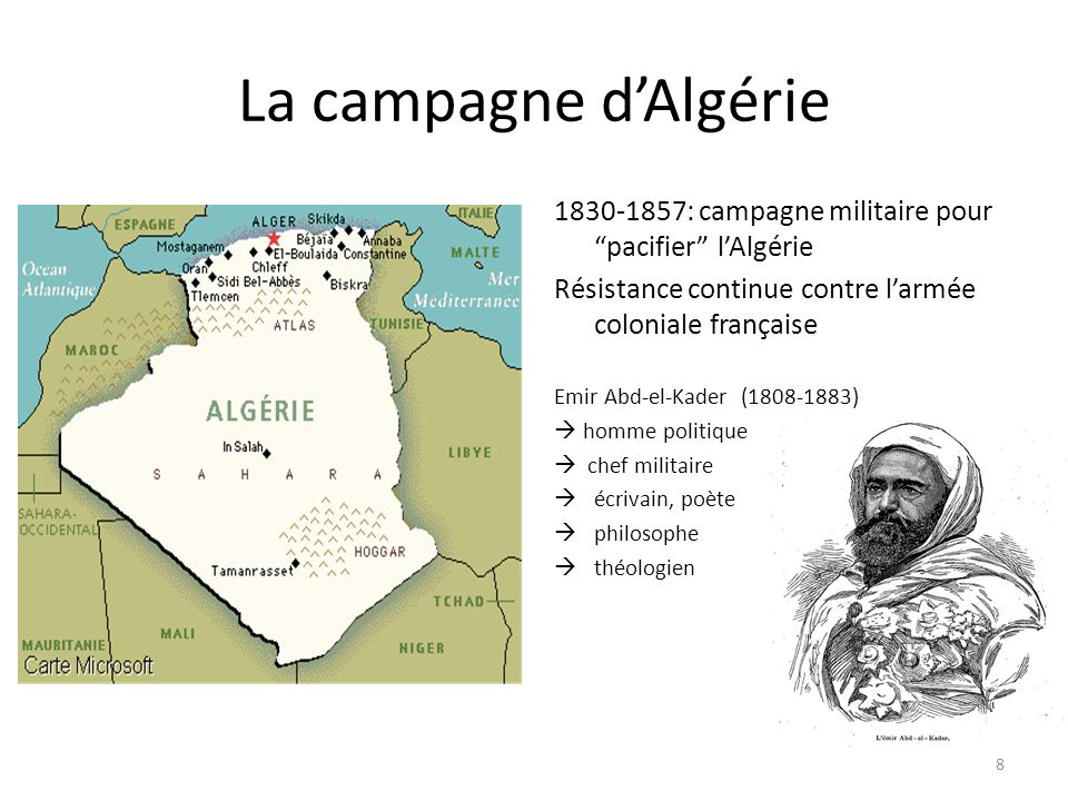 La campagne d'Algérie 1830-1857: campagne militaire pour pacifier l'Algérie. Résistance continue contre l'armée coloniale française.