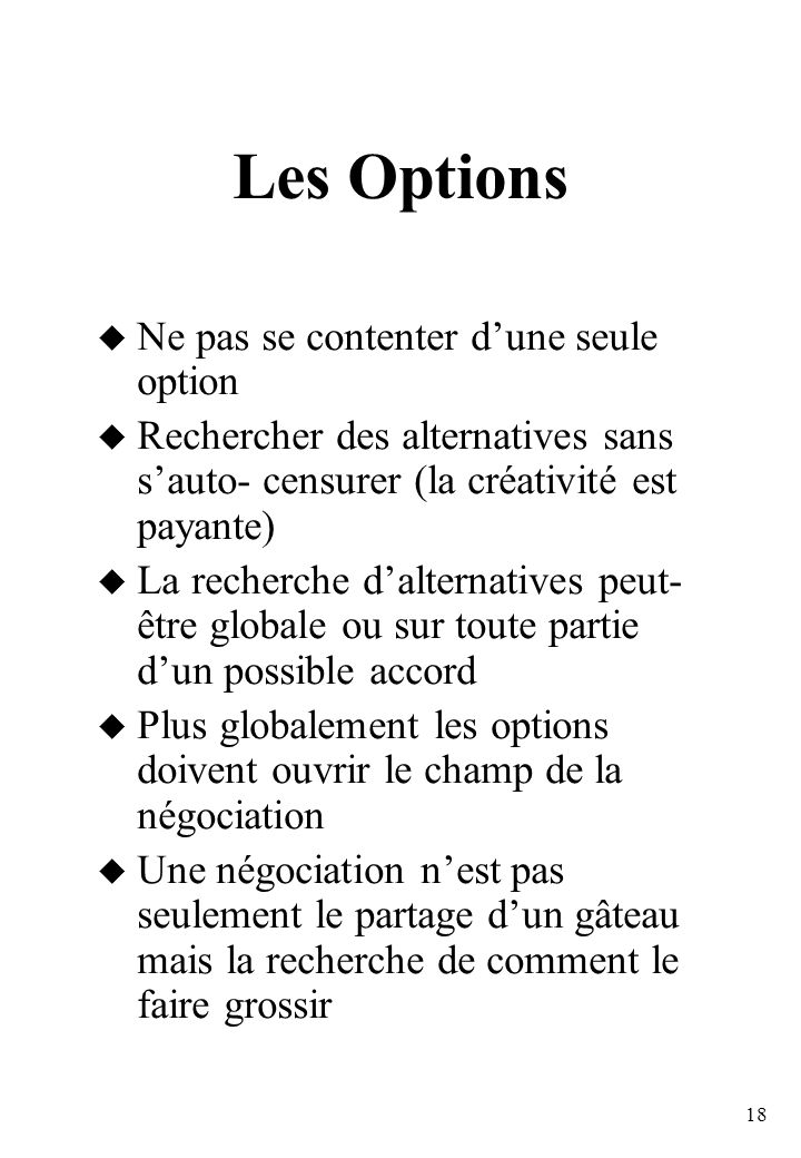 Les Options Ne pas se contenter d'une seule option