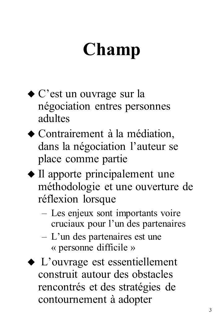 Champ C'est un ouvrage sur la négociation entres personnes adultes