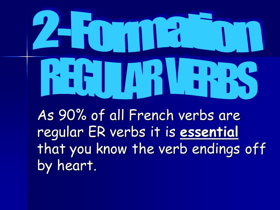 2-Formation REGULAR VERBS.