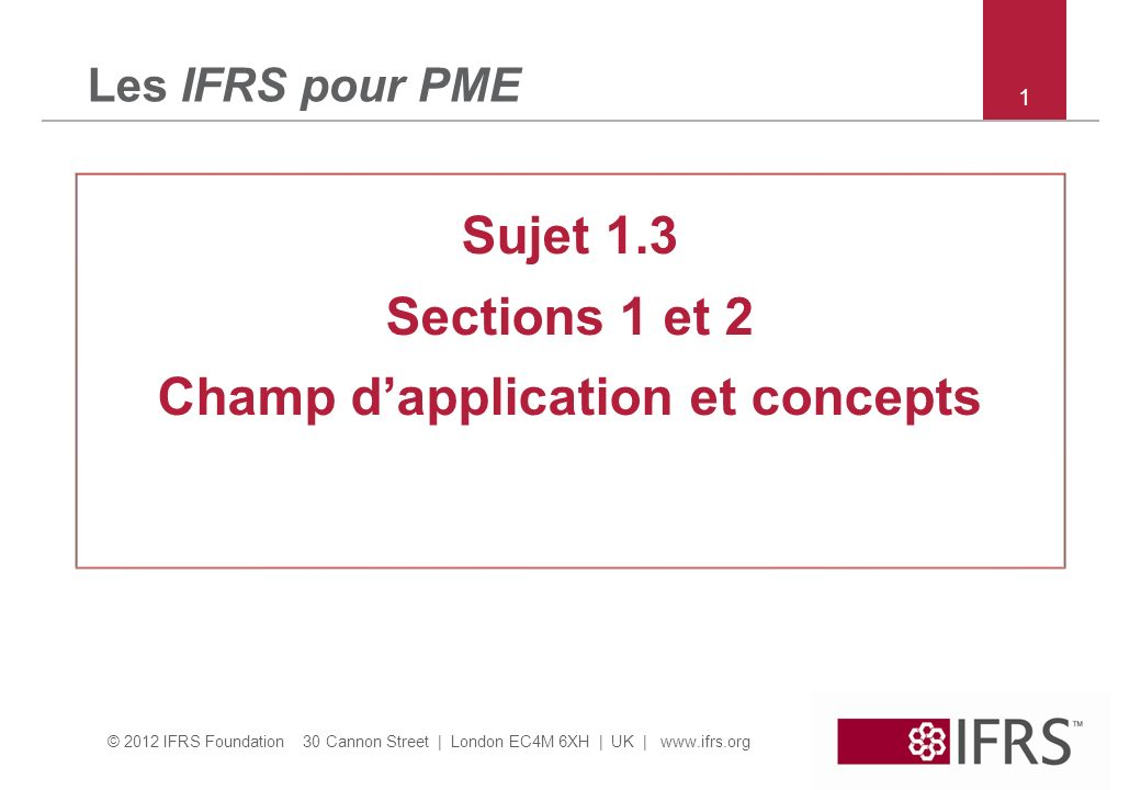 Champ d'application et concepts