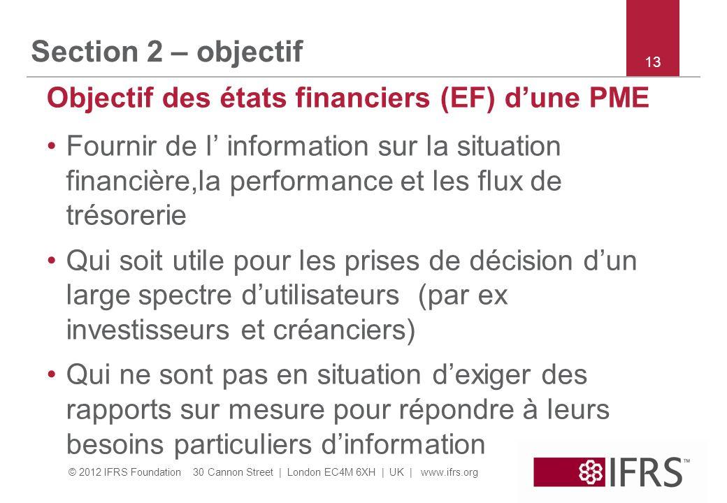 Section 2 – objectif Objectif des états financiers (EF) d'une PME