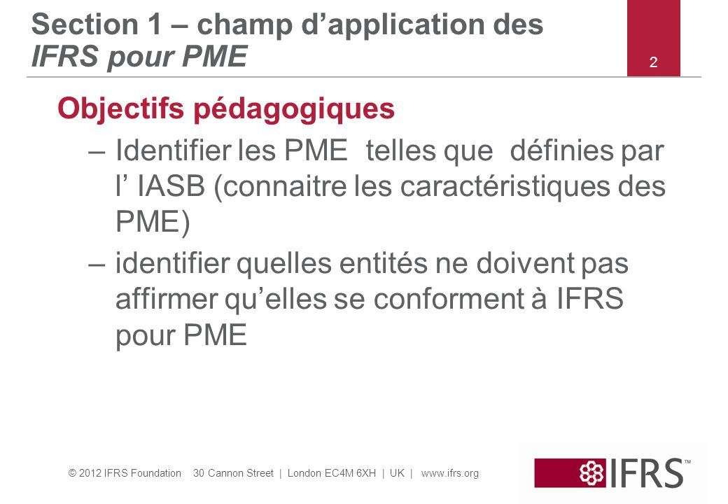 Section 1 – champ d'application des IFRS pour PME