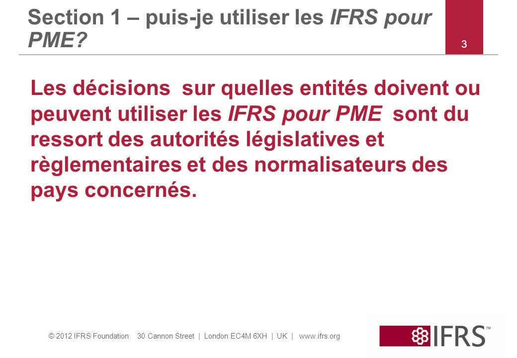 Section 1 – puis-je utiliser les IFRS pour PME