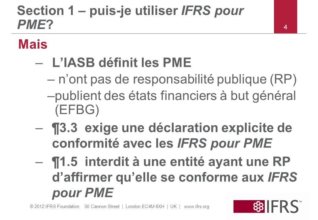 Section 1 – puis-je utiliser IFRS pour PME