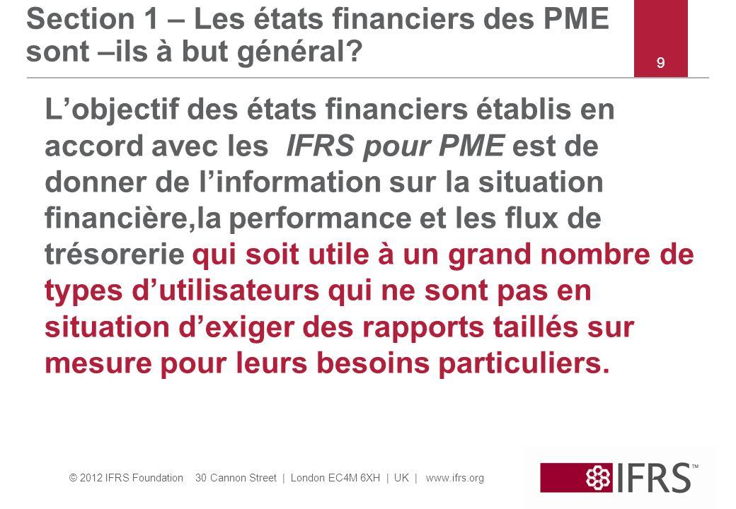 Section 1 – Les états financiers des PME sont –ils à but général