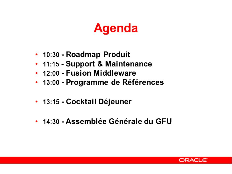 Agenda 10:30 - Roadmap Produit 11:15 - Support & Maintenance