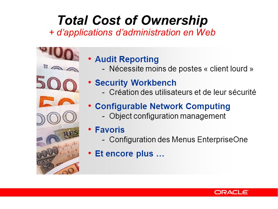Total Cost of Ownership + d'applications d'administration en Web