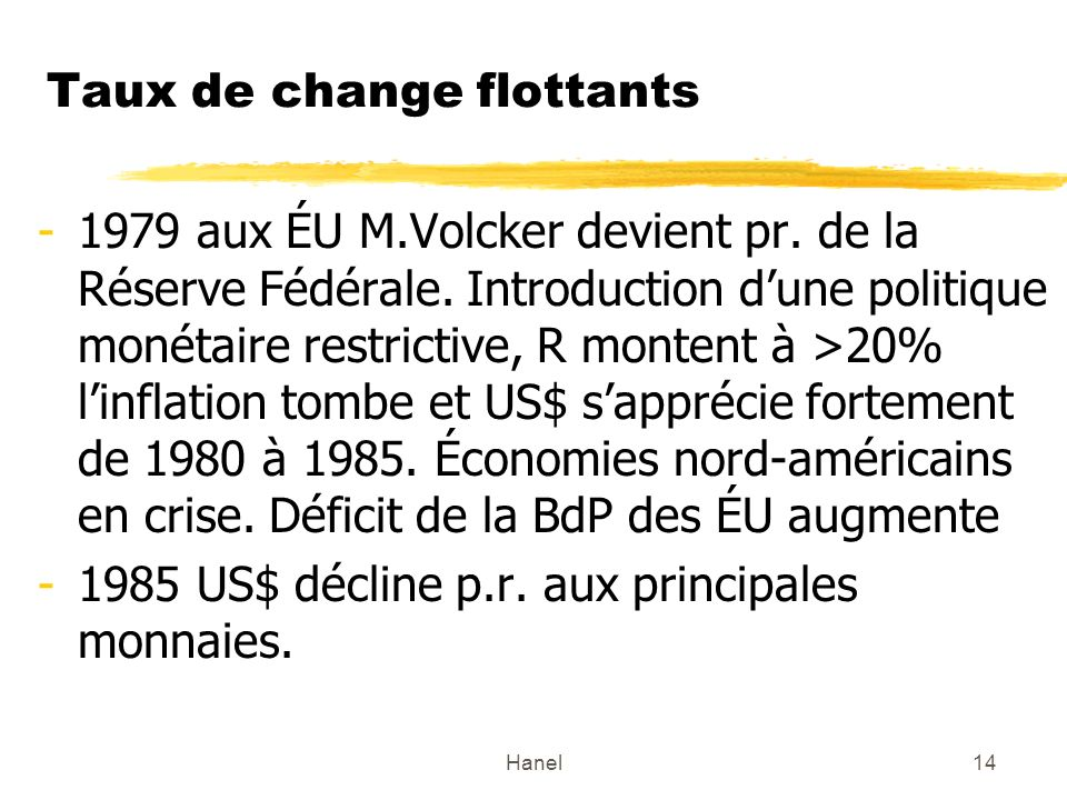 Taux de change flottants
