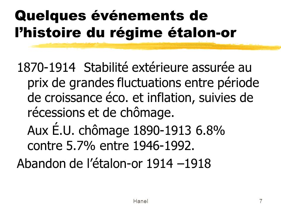 Quelques événements de l'histoire du régime étalon-or
