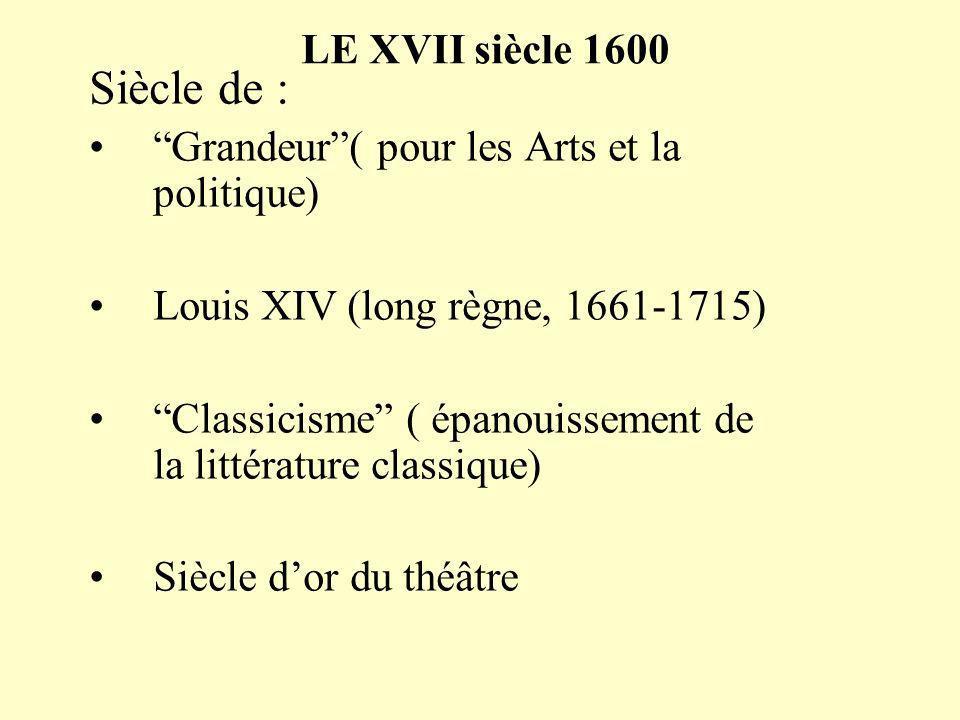 Siècle de : LE XVII siècle 1600