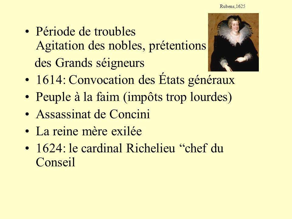 Période de troubles Agitation des nobles, prétentions