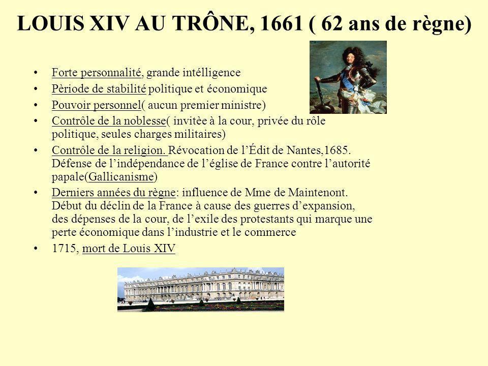 LOUIS XIV AU TRÔNE, 1661 ( 62 ans de règne)