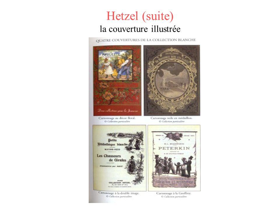 Hetzel (suite) la couverture illustrée