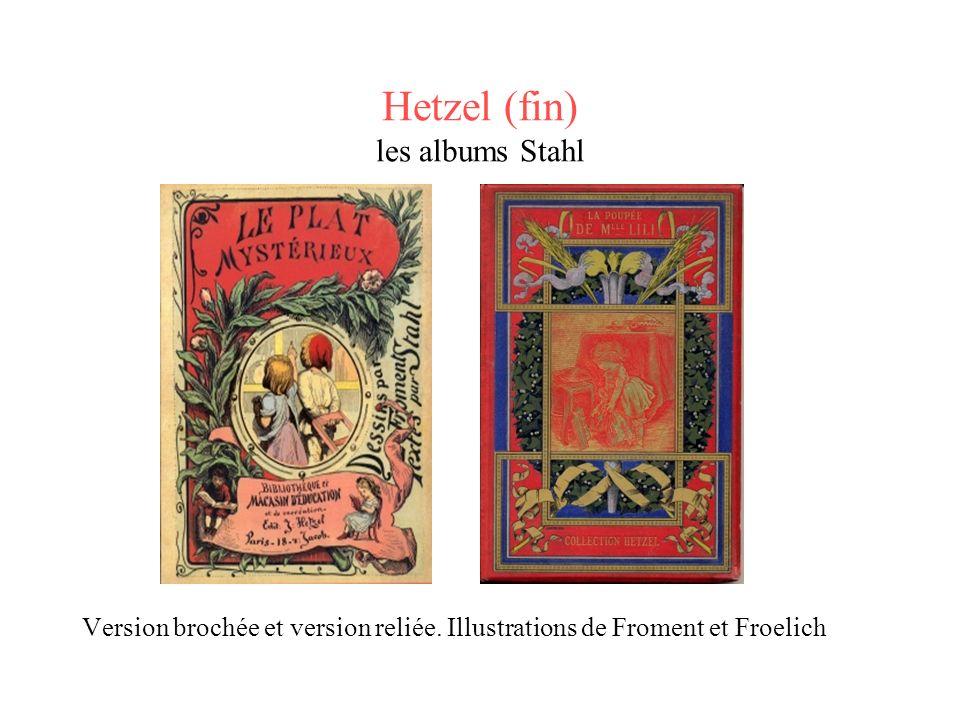 Hetzel (fin) les albums Stahl