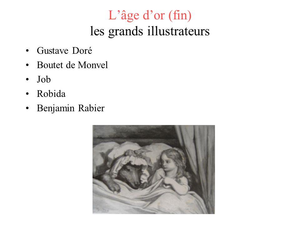 L'âge d'or (fin) les grands illustrateurs