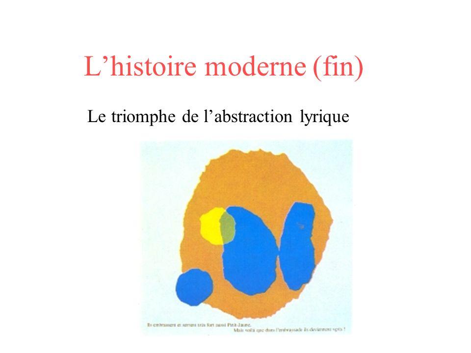 L'histoire moderne (fin)
