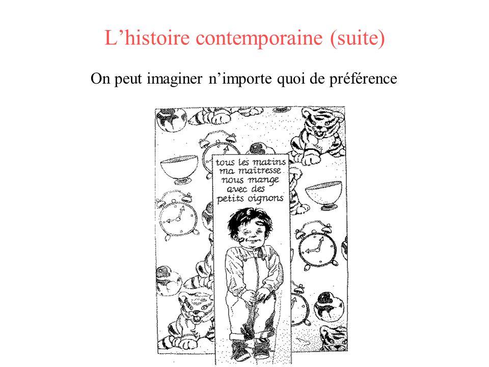 L'histoire contemporaine (suite)