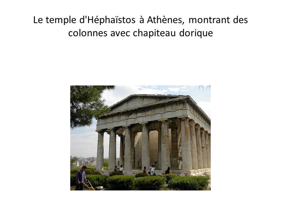 Le temple d Héphaïstos à Athènes, montrant des colonnes avec chapiteau dorique