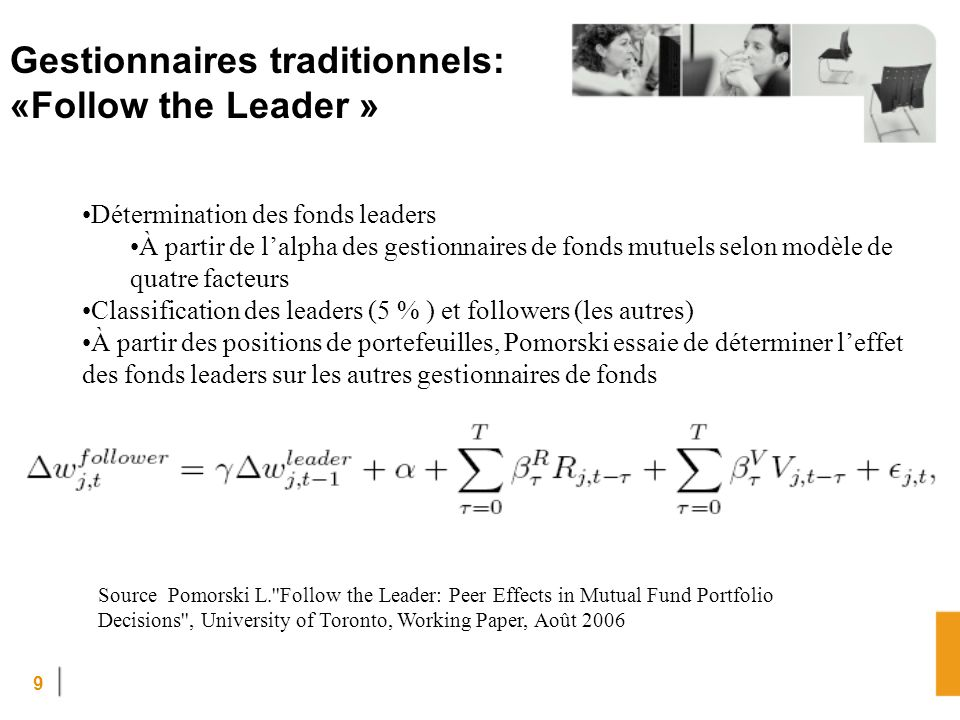 Gestionnaires traditionnels: «Follow the Leader »