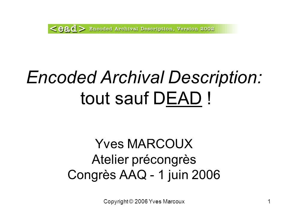 Encoded Archival Description: tout sauf DEAD !