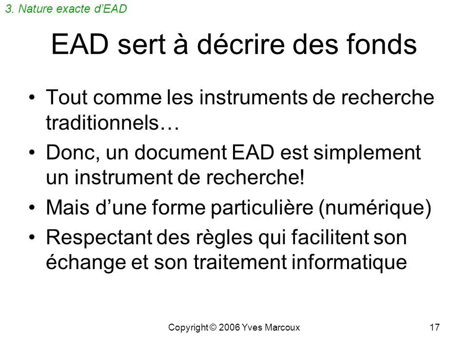 EAD sert à décrire des fonds
