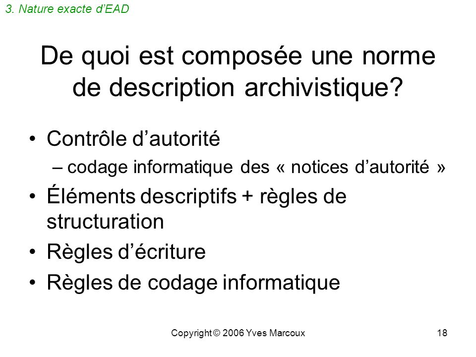 De quoi est composée une norme de description archivistique