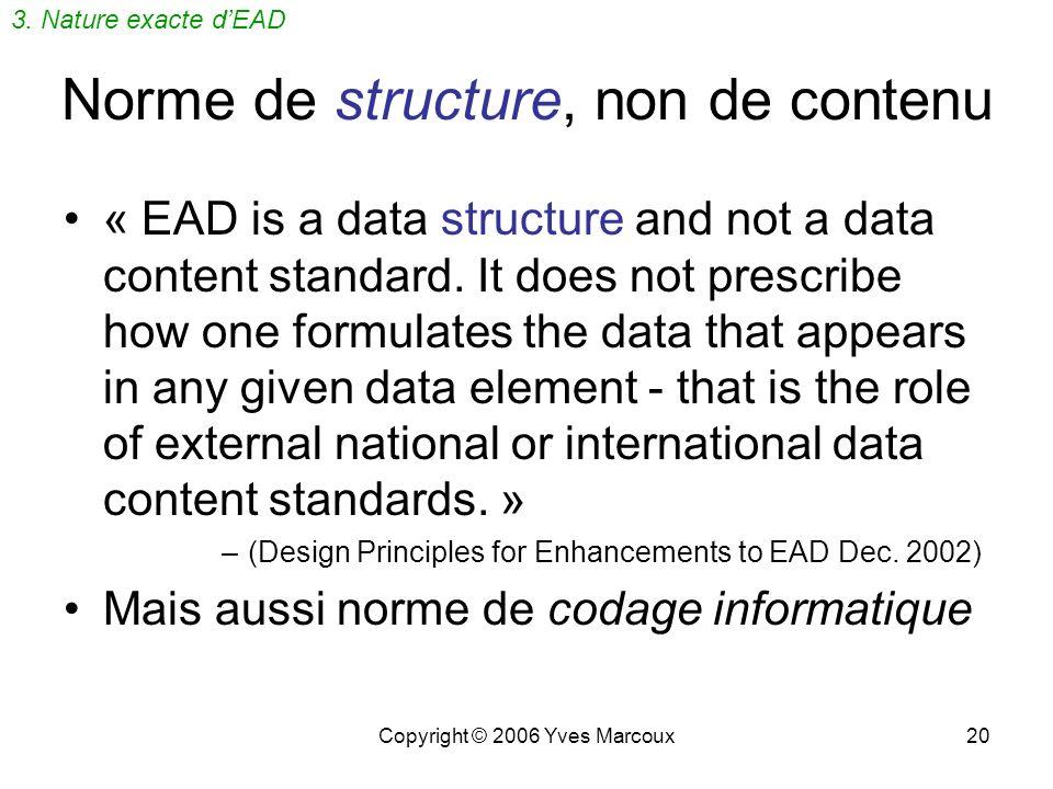 Norme de structure, non de contenu