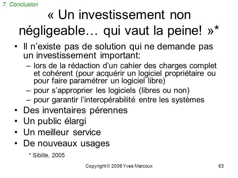 « Un investissement non négligeable… qui vaut la peine! »*