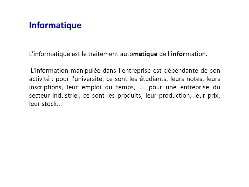 Informatique L informatique est le traitement automatique de l information.