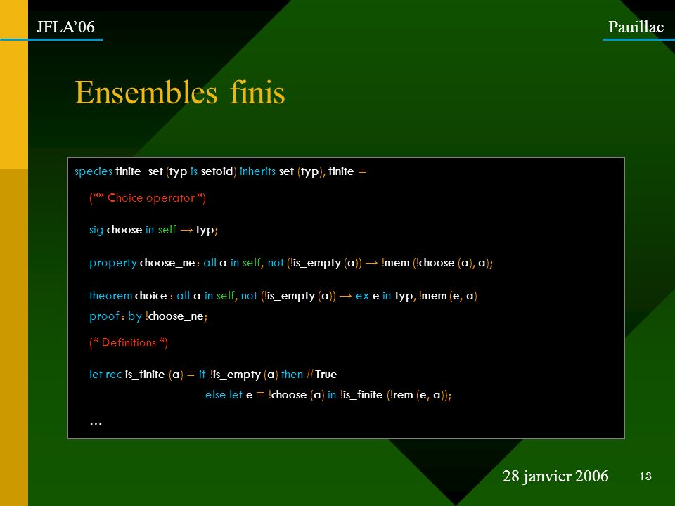 Ensembles finis species finite_set (typ is setoid) inherits set (typ), finite = (** Choice operator *)