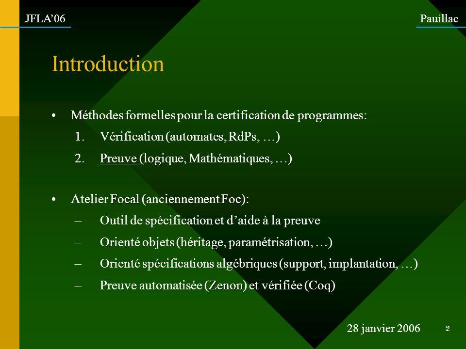 Introduction Méthodes formelles pour la certification de programmes: