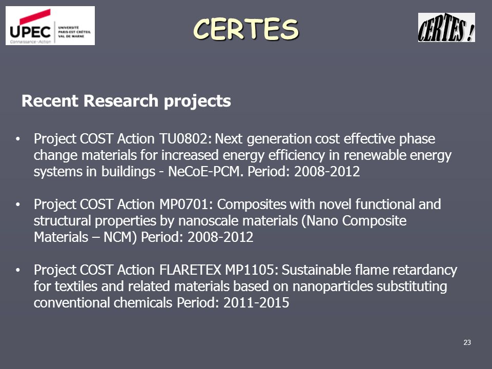 CERTES Recent Research projects