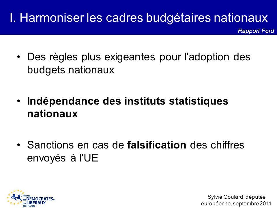 I. Harmoniser les cadres budgétaires nationaux