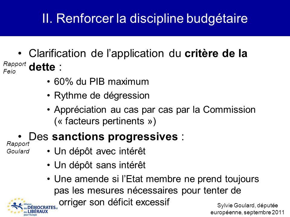 II. Renforcer la discipline budgétaire