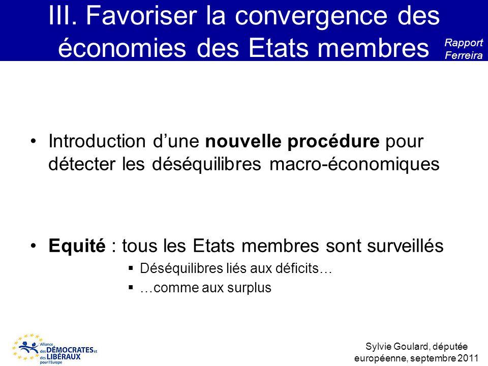 III. Favoriser la convergence des économies des Etats membres