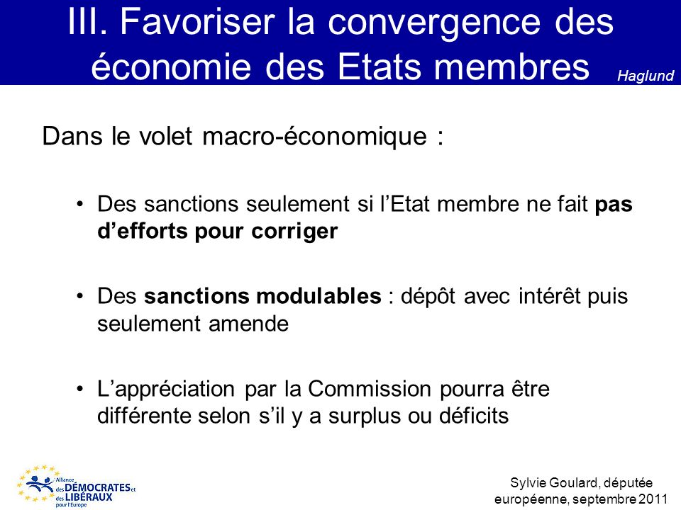 III. Favoriser la convergence des économie des Etats membres