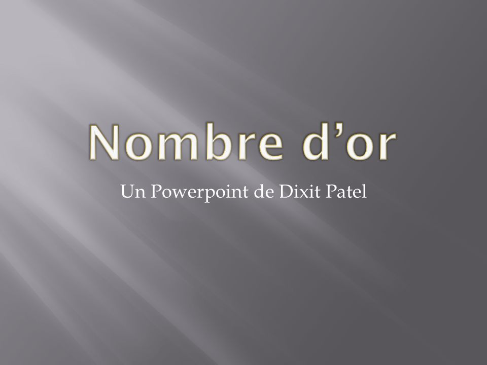 Un Powerpoint de Dixit Patel