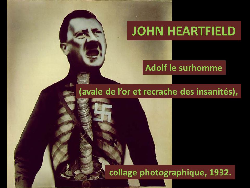 JOHN HEARTFIELD Adolf le surhomme