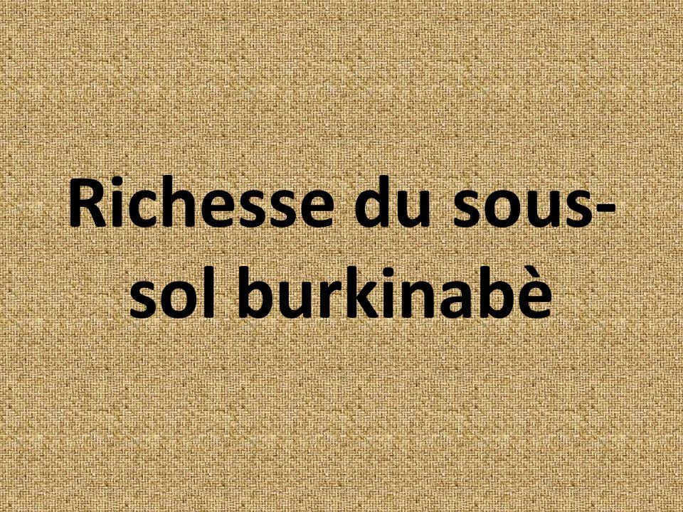 Richesse du sous-sol burkinabè