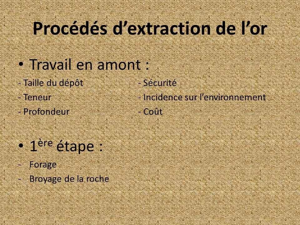 Procédés d'extraction de l'or