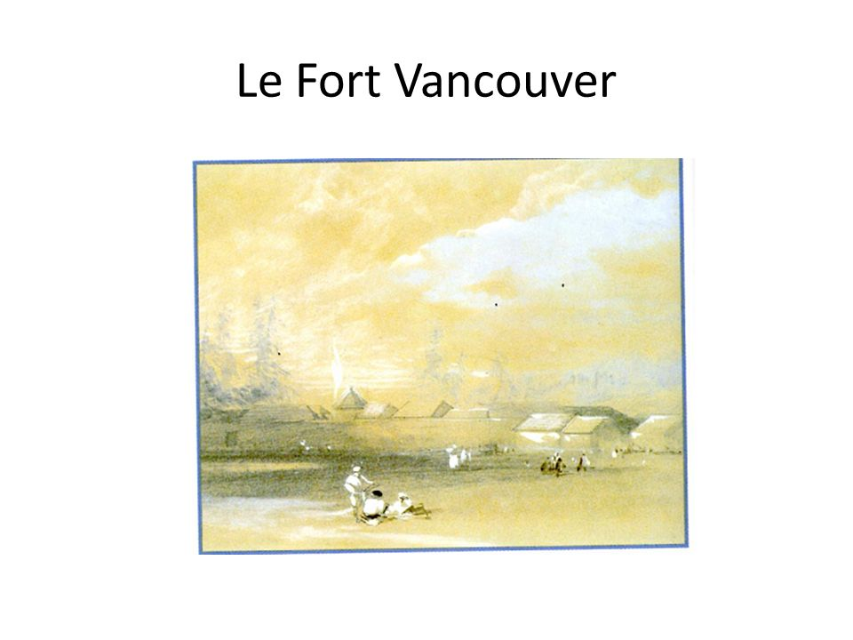 Le Fort Vancouver