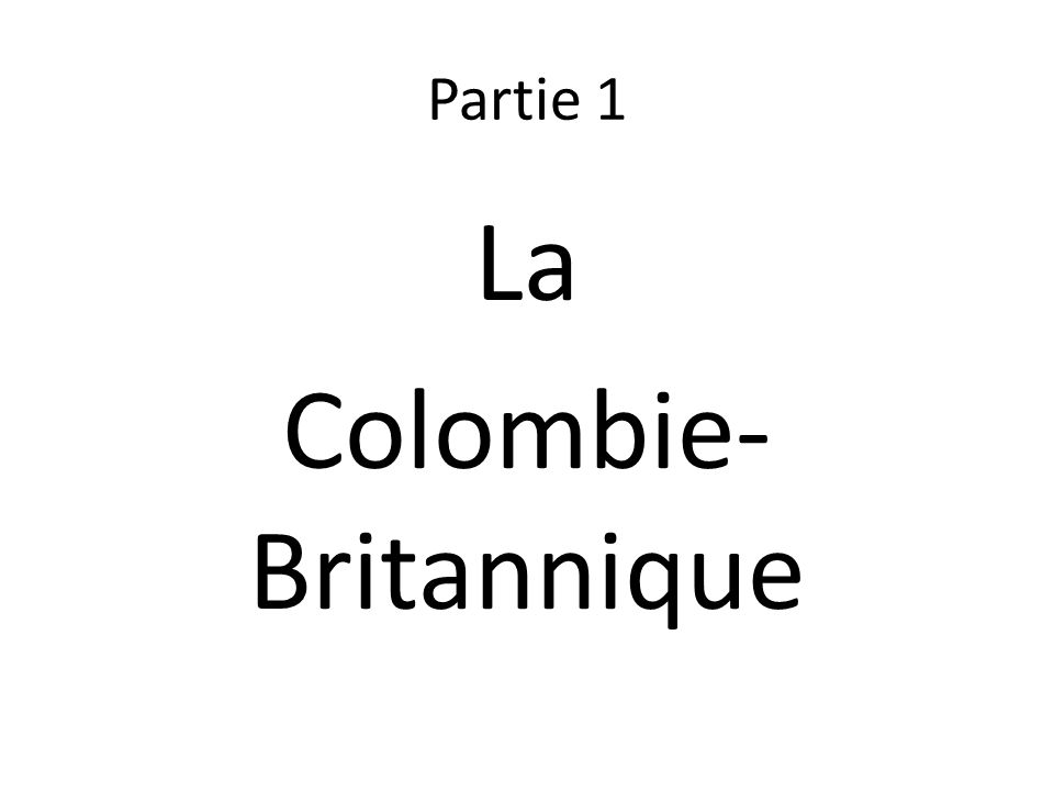 La Colombie-Britannique