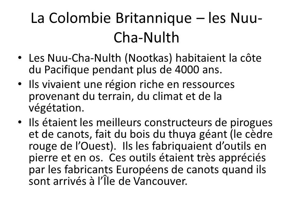 La Colombie Britannique – les Nuu-Cha-Nulth