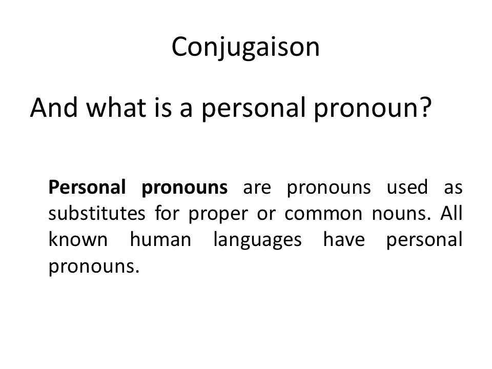 And what is a personal pronoun
