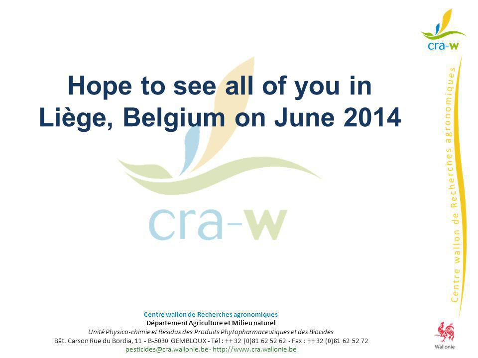Hope to see all of you in Liège, Belgium on June 2014
