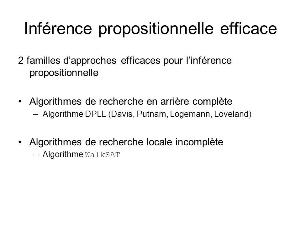 Inférence propositionnelle efficace