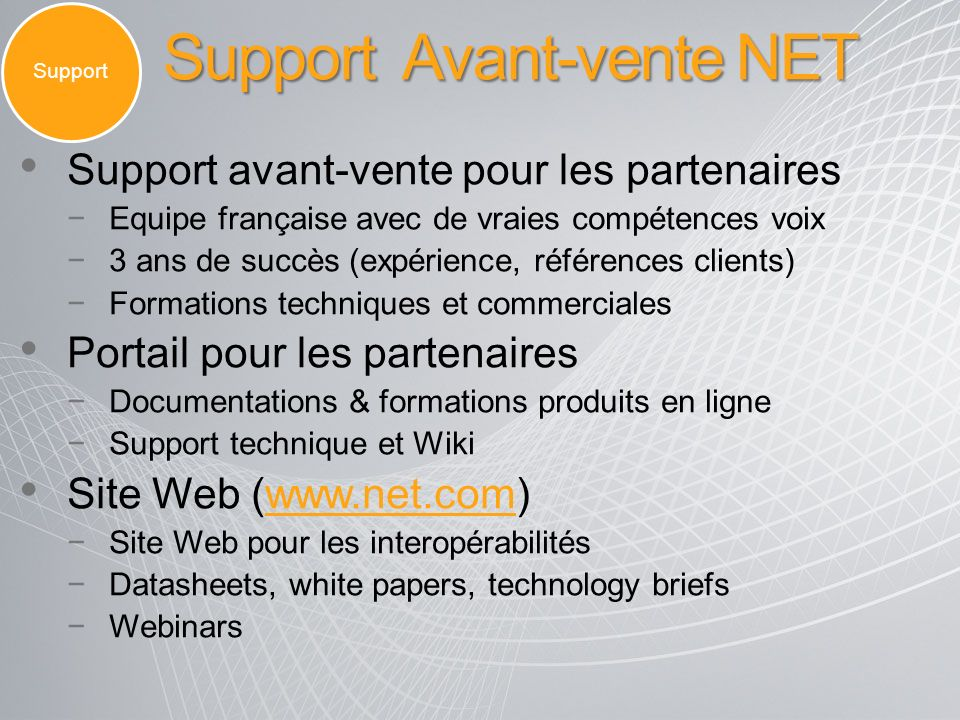 Support Avant-vente NET