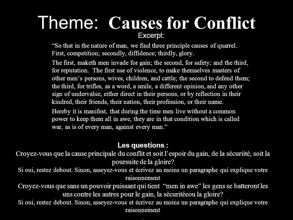 Theme: Causes for Conflict